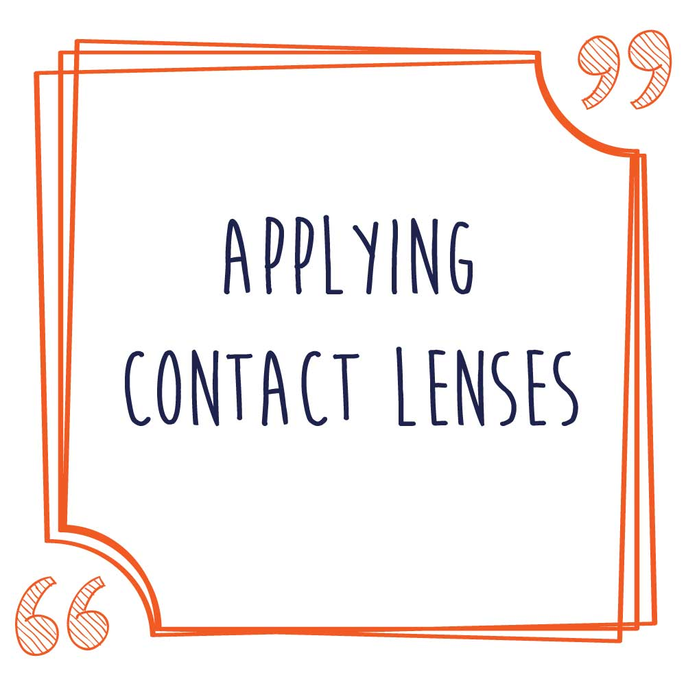 Applying Contact Lenses